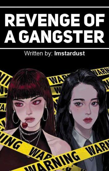 Revenge Of A Gangster