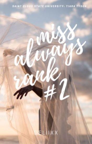 Miss Always Rank #2
