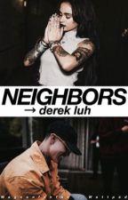 Neighbors → d.l  by Magconfanfak