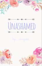 Unashamed by _vinnysue_