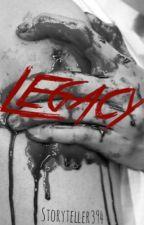 Legacy by Storyteller394