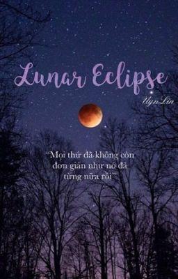 [ Đồng nhân Twilight ] Lunar Eclipse