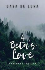 A Beta's Love ( VENZON BROTHERS SERIES ) by Celestine_Lemoir