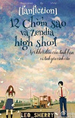 [Fanfiction] 12 Chòm Sao Và Zendia High School