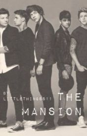 The Mansion (Dark One Direction AU) by littlethingss11