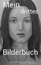 Mein drittes Bilderbuch  by LenchenHappyPinguin