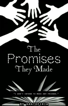The Promises They Made by haatofiria