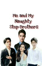 Me and My Naughty Step-Brothers by LenyLay