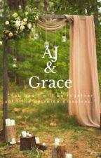 AJ & Grace by NengUtie