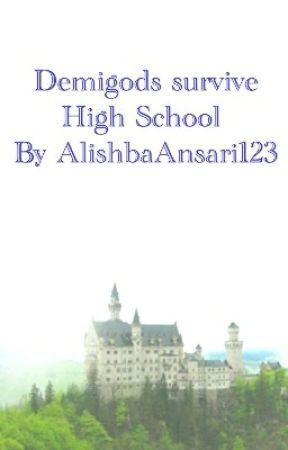Demigods survive High School by AlishbaAnsari123