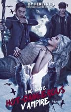 The White Hot-dangerous Vampire by _ZunaraXii_