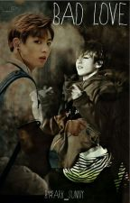 Bad Love (Jungkook ff.) by park_sunny