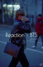 Reaction • BTS by uykucupiti