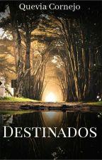 Destinados ( Edward Cullen)  by Quevia0425