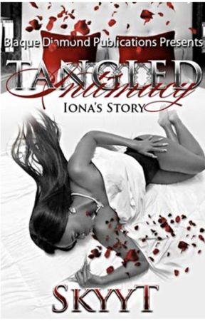Tangled Intimacy by SkyyTerrell