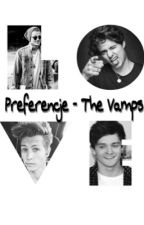 Preferencje - TheVamps ✔️ by MarchewaTheVamps