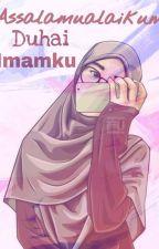 ASSALAMUALAIKUM DUHAI IMAMKU by dwinadia278
