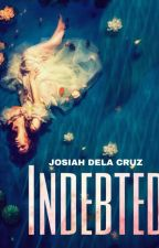 Indebted by jos-iah