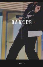 DANCER by taegia