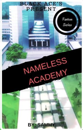 Nameless Academy by Scarlet_10_30