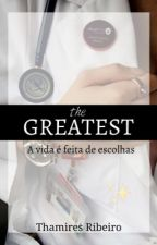 The Greatest by thamsribeiro