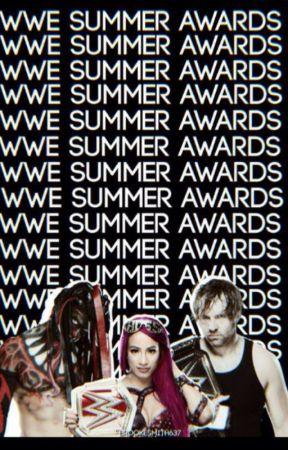 WWE Summer awards  by BrookeSmith637
