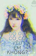 [BH] Cô ơi! Cô Có Yêu Em Không? (DROP) by chau_nguyen1404