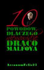 [T] [M] Dziesięć powodów, dlaczego nienawidzę Draco Malfoya by ArcanumFelis25