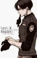 Levi X Reader by attack_on_taco