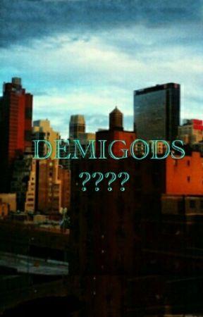 DEMIGODS ?????  by Ava1511