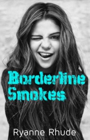 Borderline smokes by Ryanne_Rhude