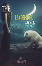 The Legendal Wolf by Lais-Matt
