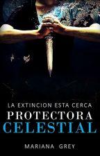 Protectora Celestial (Salvación 1) by Mariana_Grey180500