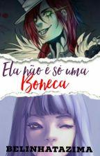 Ela Não é só uma Boneca - Jason The Toymaker by BelinhaTazima