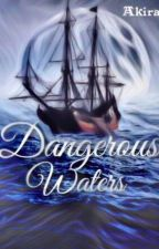 Dangerous Waters by AkiraDae
