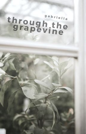 Through the Grapevine by violetgo_
