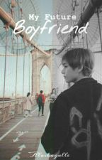 My Future Boyfriend (Jennie X Taehyung) by nabonam97