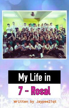 HSL: My Life in 7-Rosal by Jaypee21qt