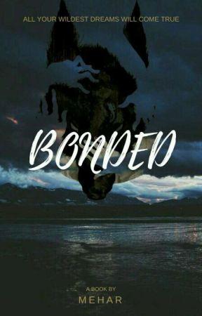 Bonded by Mehar1709
