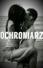 """""""Ochroniarz"""" by Wika_zy"""