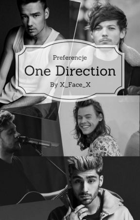 Preferencje ~ One Direction by x_Face_x