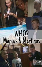 WHO? | Marcus and Martinus |FINNISH| by WonderWhyMonni