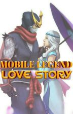 Mobile Legend Love Story-The End Of Destruction by Ucimaytulla21