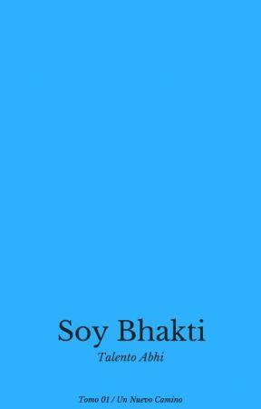 Soy Bhakti by TalentoAbhi