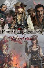 Piratas del Caribe: El último pirata. by leviackerman2001