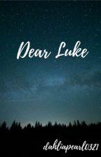Dear Luke by dahliapearl0321