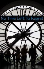 No Time Left To Regret by HansonJonasFan