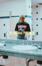 EXO ZODIAC | French  by xxx_yeol