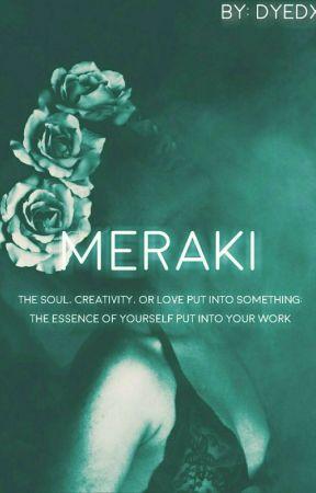 Meraki by dyedxo