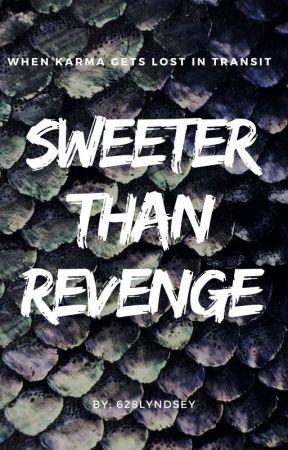 Sweeter Than Revenge by 628lyndsey